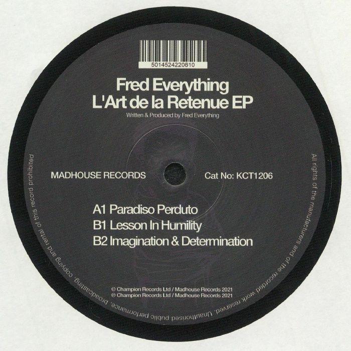 Fred Everything Lart De La Retenue EP