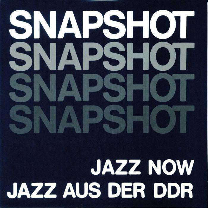 Various Artists Snapshot: Jazz Now/Jazz Aus Der DDR