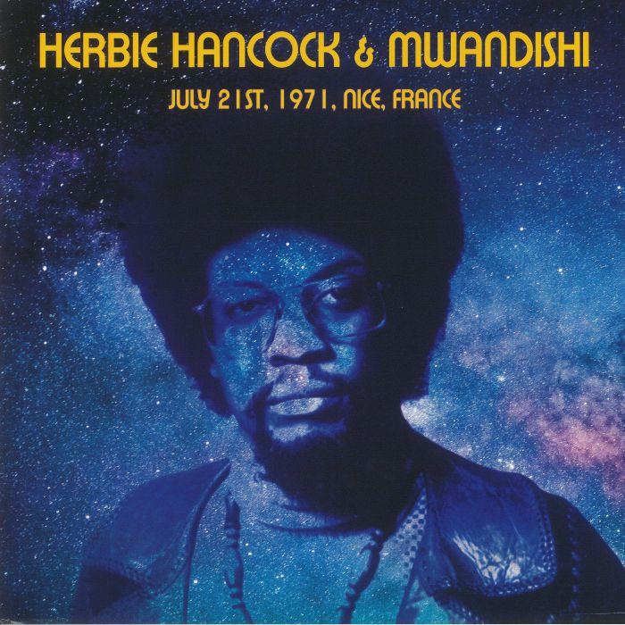 Herbie Hancock | Mwandishi July 21st 1971 Nice France