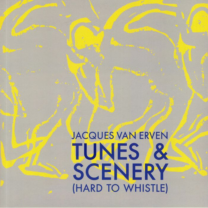 Jacques Van Erven Tunes and Scenery (Hard To Whistle)