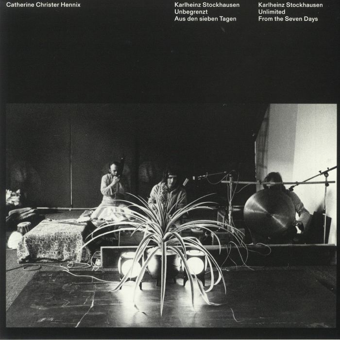 Catherine Christer Hennix Karlheinz Stockhausen: Unbegrenzt