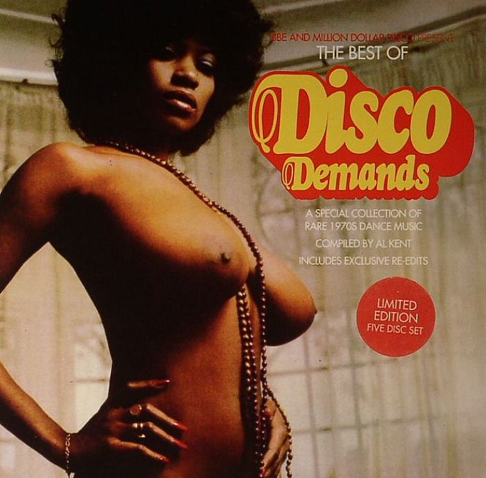 The Best Of Disco Demands: A Special Collection Of Rare 1970s Dance Music