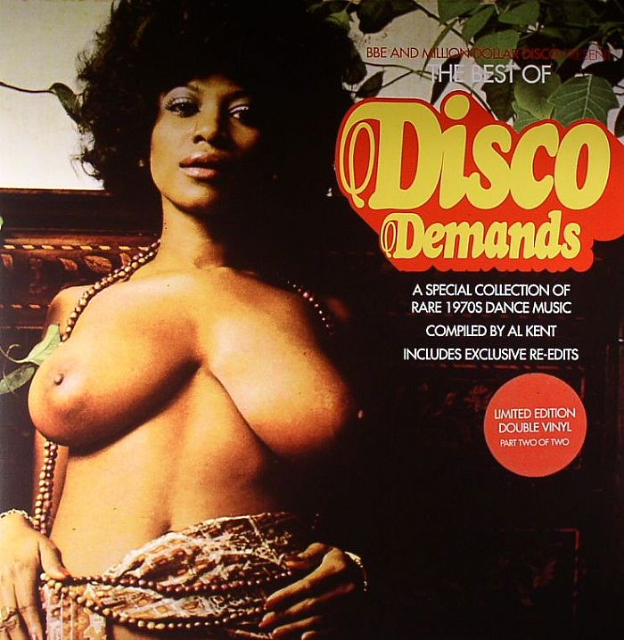 The Best Of Disco Demands Part 2: A Special Collection Of Rare 1970s Dance Music