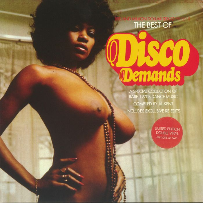 The Best Of Disco Demands Part 1: A Special Collection Of Rare 1970s Dance Music