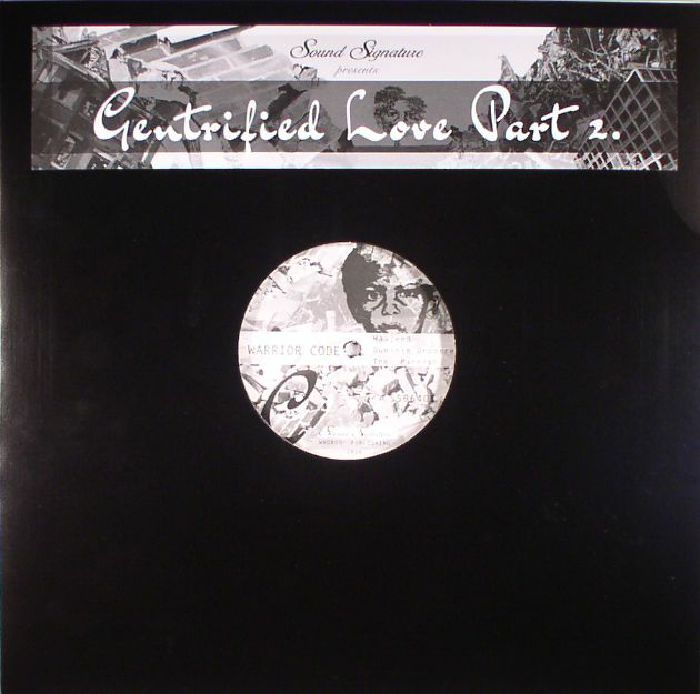 Gentrified Love Part 2