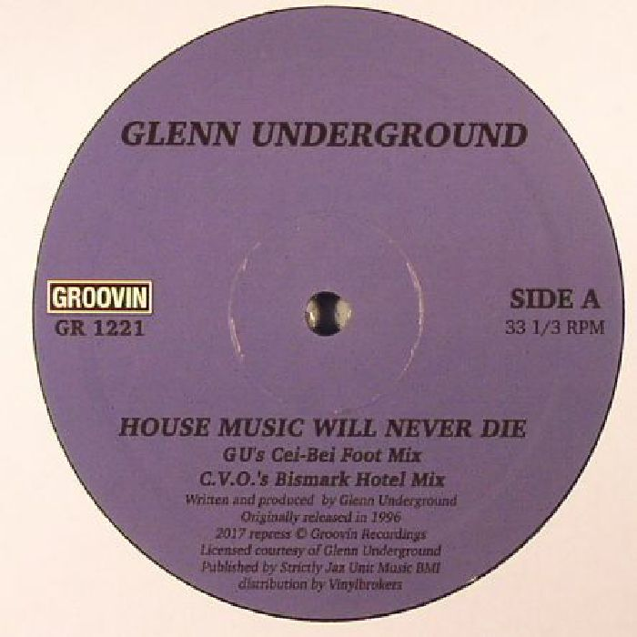 House Music Will Never Die