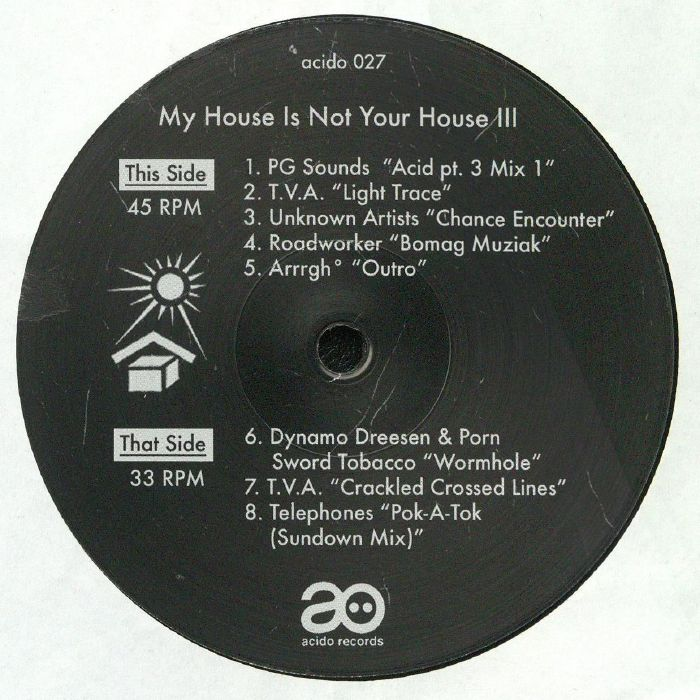 My House Is Not Your House III