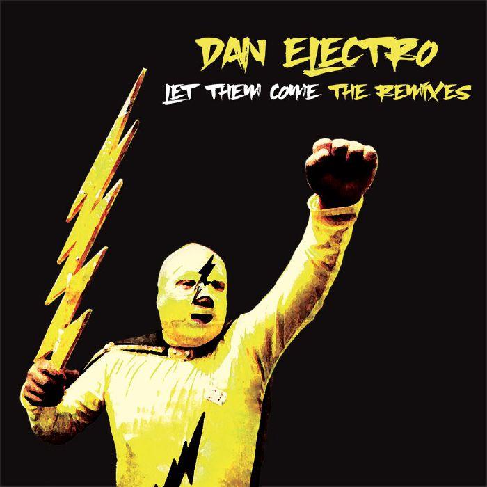 Let Them Come: The Remixes