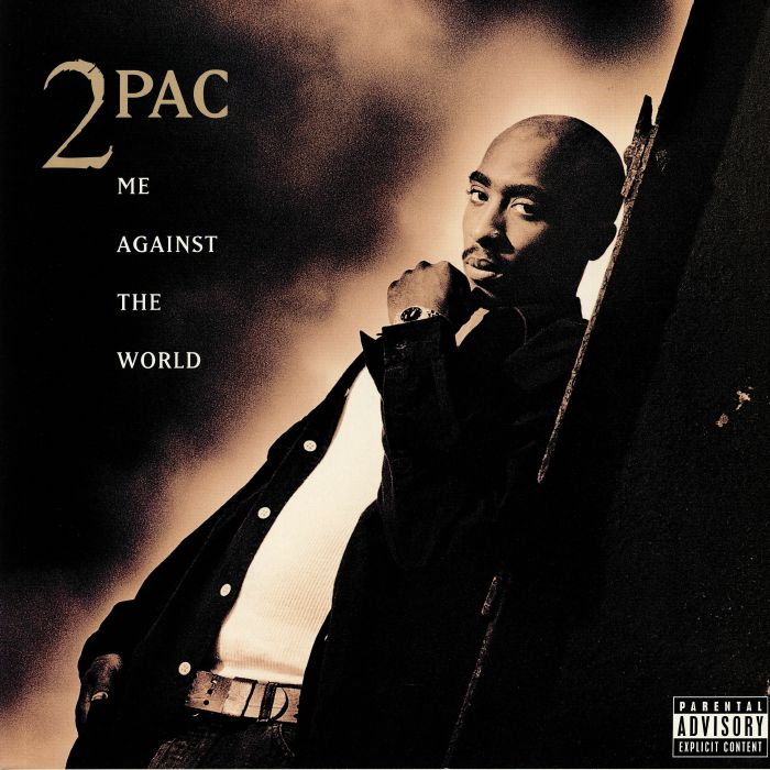 Me Against The World (25th Anniversary Edition)