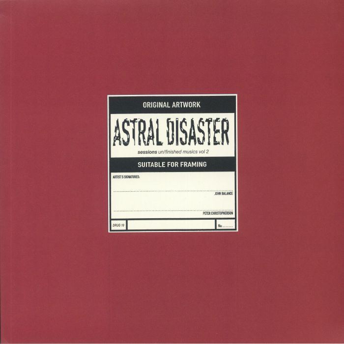 Astral Disaster Sessions Un/Finished Musics Vol 2