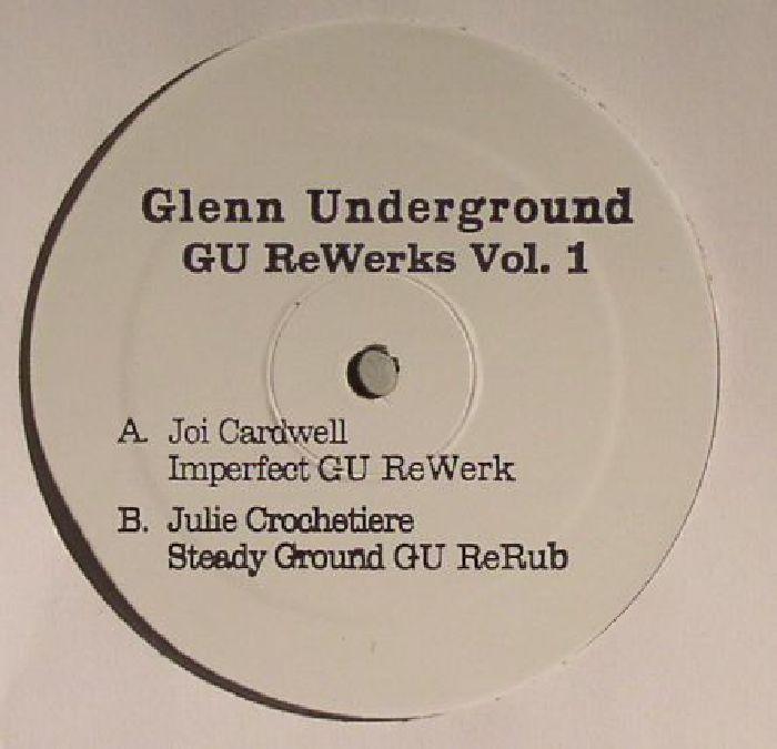 Glenn Underground   Joi Cardwell   Julie Crochetiere GU Rewerks Vol 1