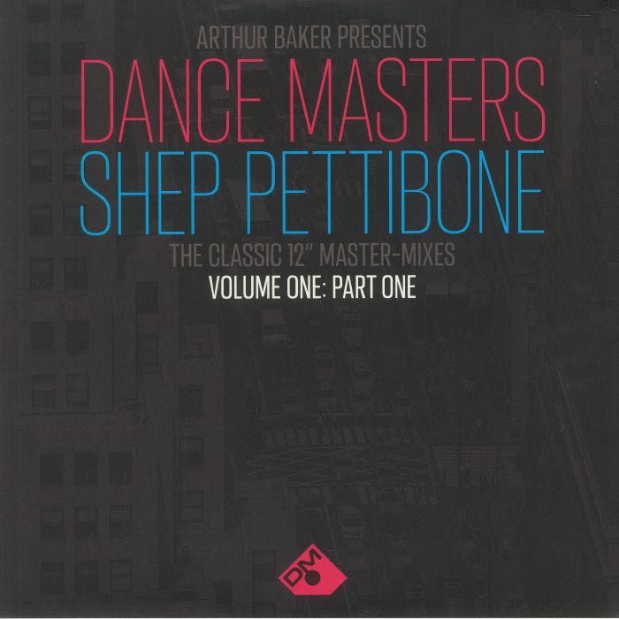 Arthur Baker Arthur Baker Presents Dance Masters: Shep Pettibone The Classic 12 Inch Master Mixes Volume One Part One