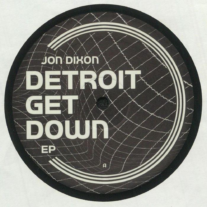 Jon Dixon Detroit Get Down EP