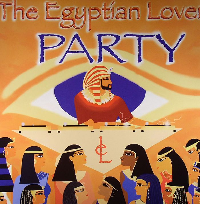 The Egyptian Lover Party