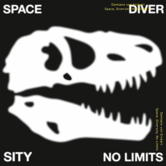 Damiano Von Erckert Space Diversity No Limits