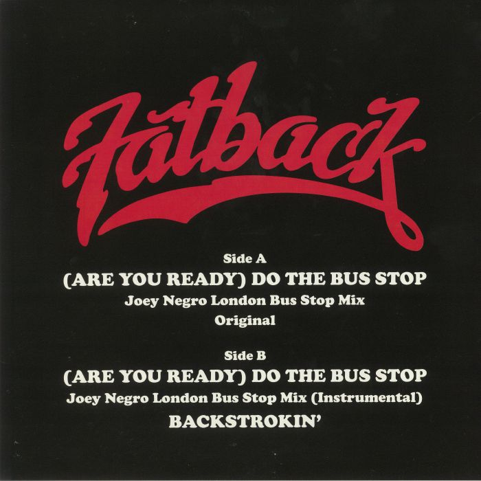 The Fatback Band (Are You Ready) Do The Bus Stop