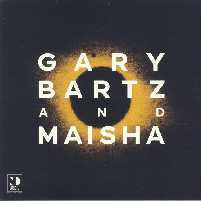 Gary Bartz | Maisha Night Dreamer Direct To Disc Sessions