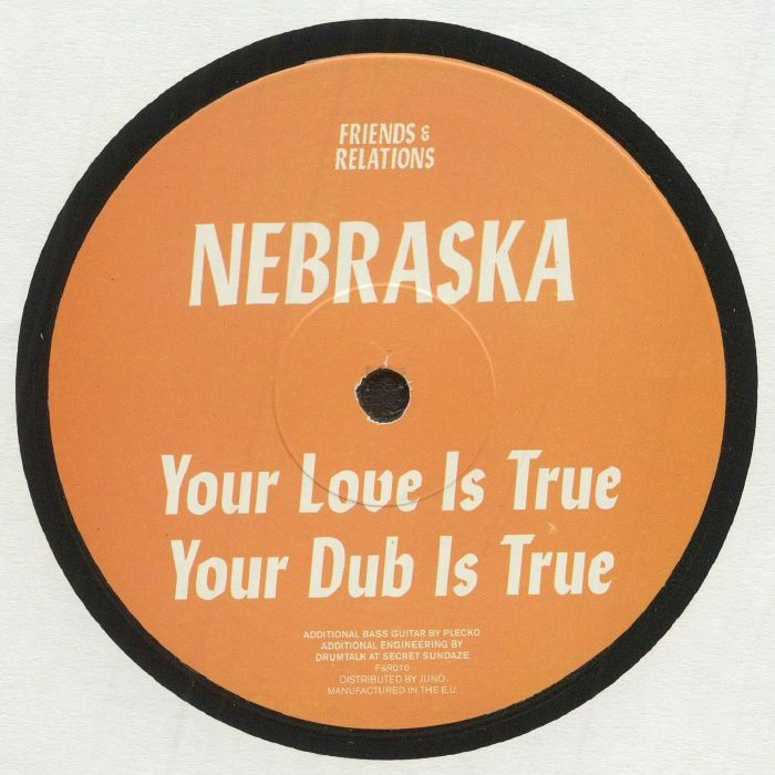 Nebraska Your Love Is True EP