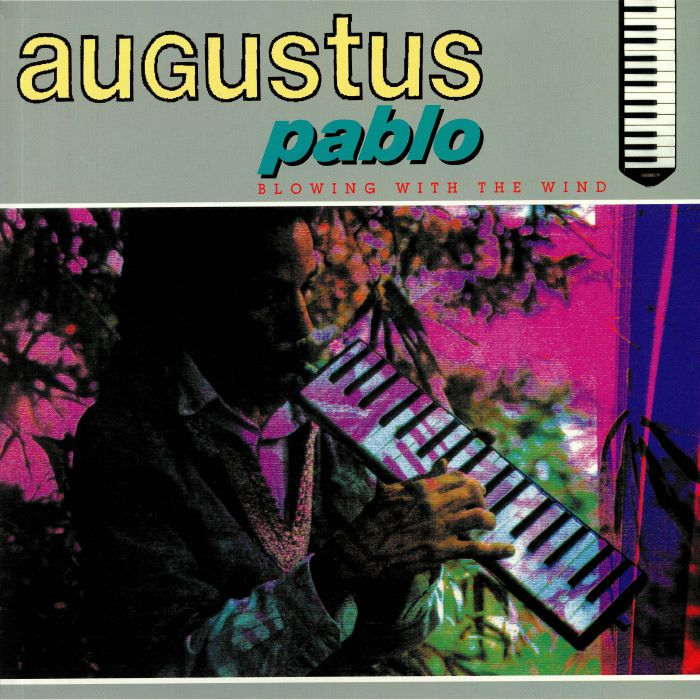 Augustus Pablo Blowing With The Wind