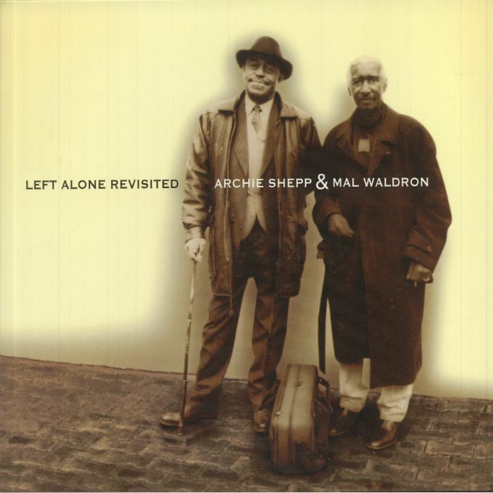 Archie Shepp | Mal Waldron Left Alone Revisited