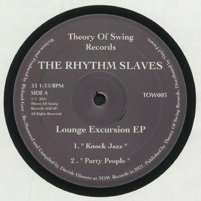 The Rhythm Slaves Lounge Excursion EP