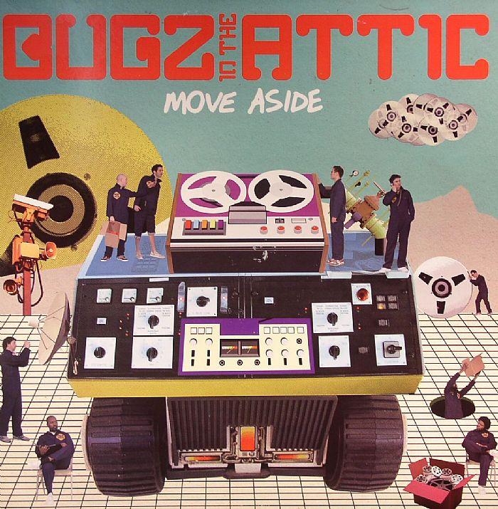 Bugz In The Attic Move Aside