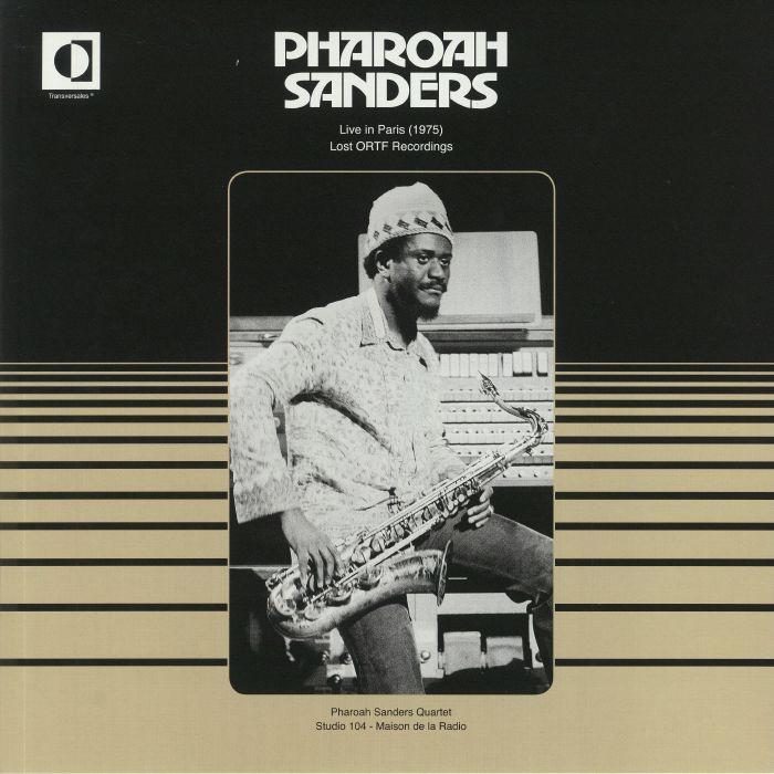 Pharoah Sanders Live In Paris 1975: Lost ORTF Recordings