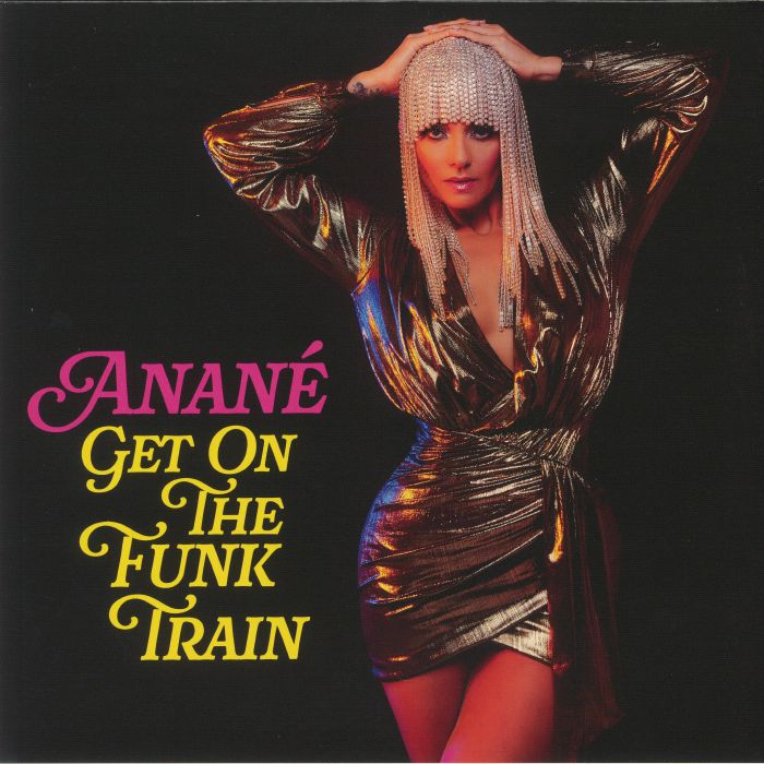 Anane Get On The Funk Train