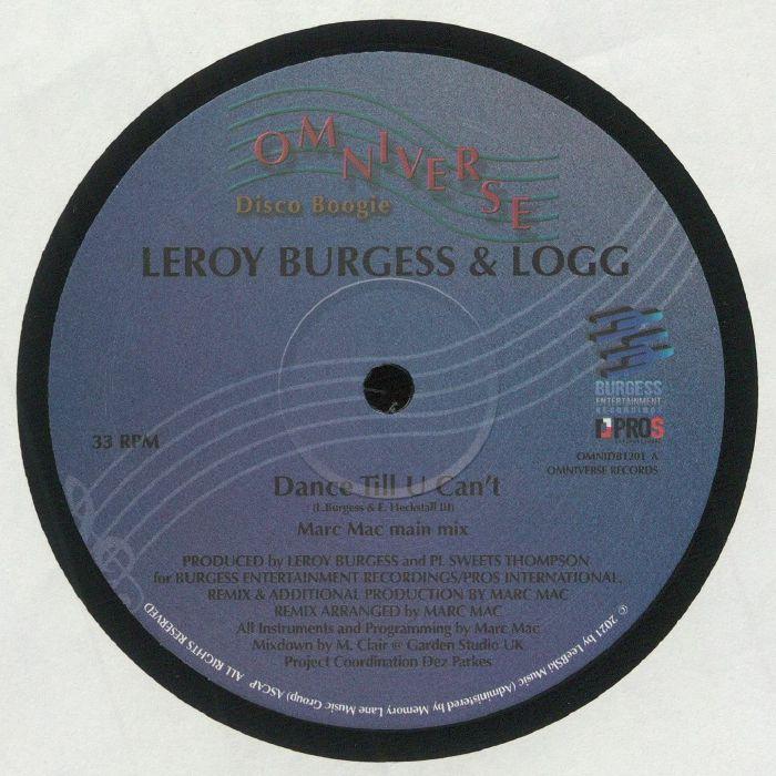 Leroy Burgess | Logg Dance Till U Cant