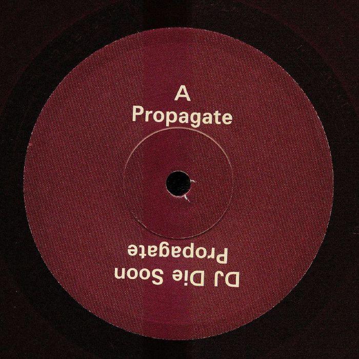 DJ Die Soon Propagate