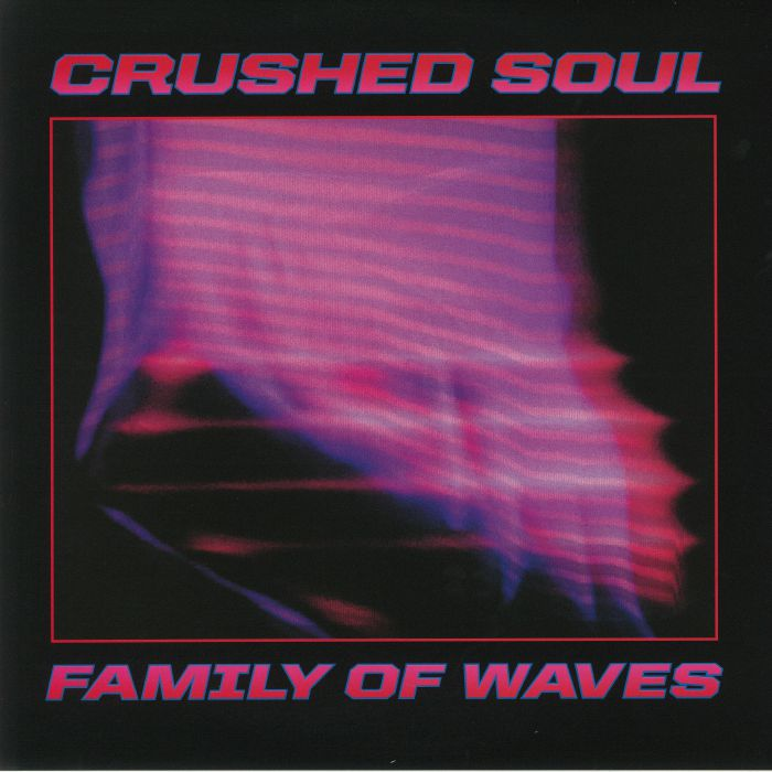 Crushed Soul Family Of Waves EP