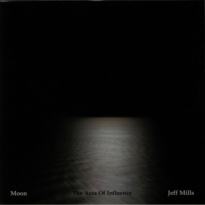 Jeff Mills Moon: The Area Of Influence