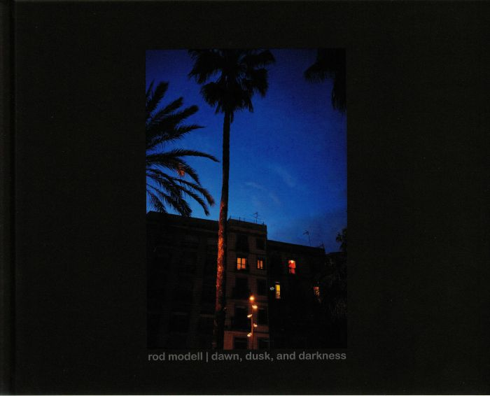 Rod Modell Dawn Dusk and Darkness