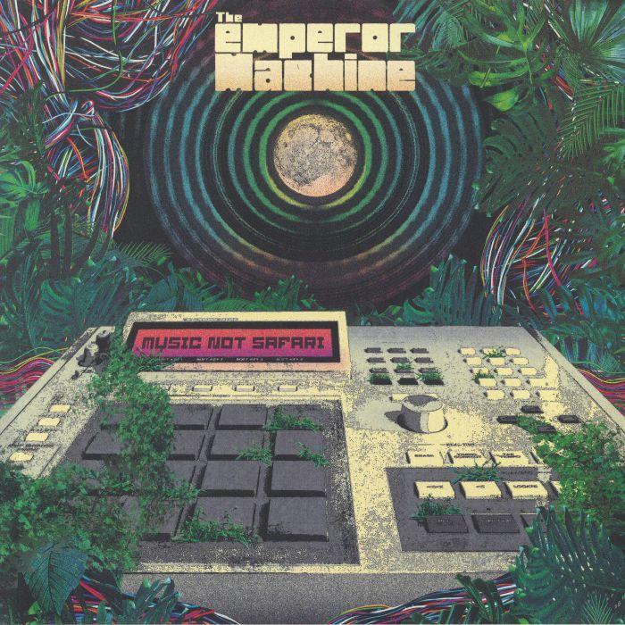 The Emperor Machine Music Not Safari