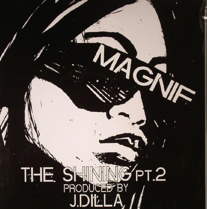 Magnif | J Dilla The Shining Part 2
