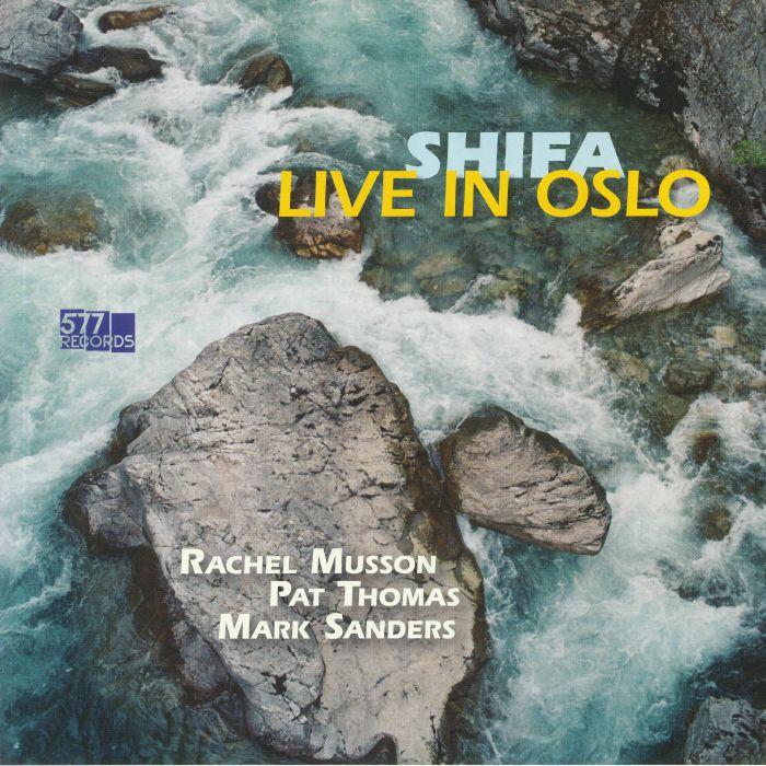 Rachel Musson | Pat Thomas | Mark Sanders Shifa: Live In Oslo