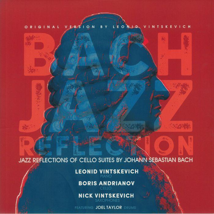 Leonid Vintskevich | Boris Andrianov | Nick Vintskevich Bach Jazz Reflection