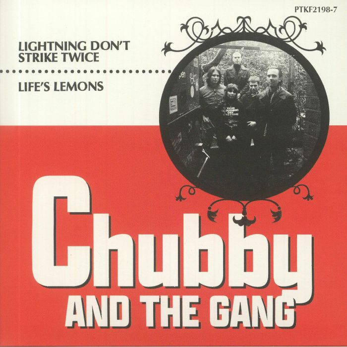 Chubby and The Gang Lightning Dont Strike Twice