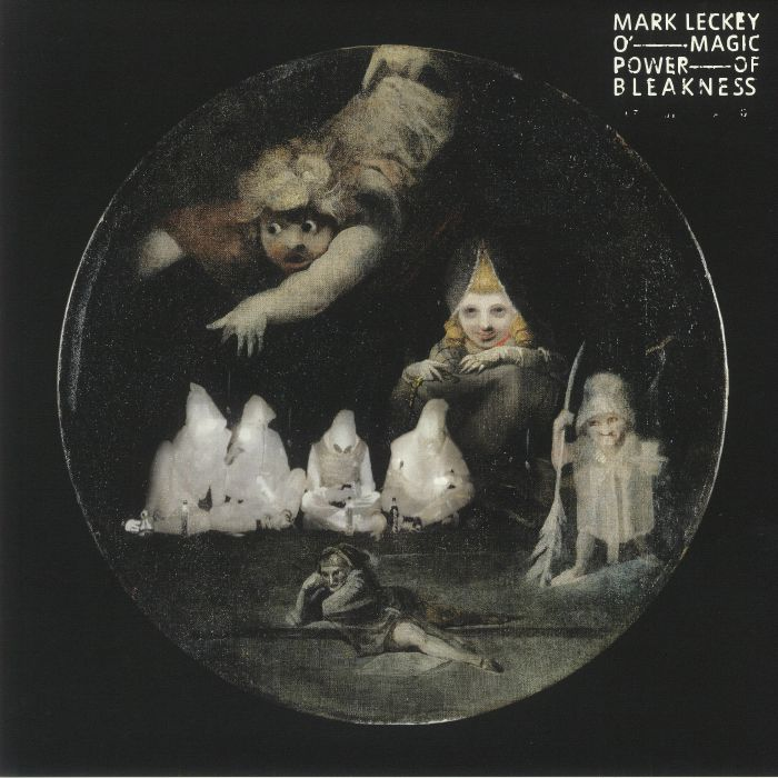 Mark Leckey O Magic Power Of Bleakness (Soundtrack)