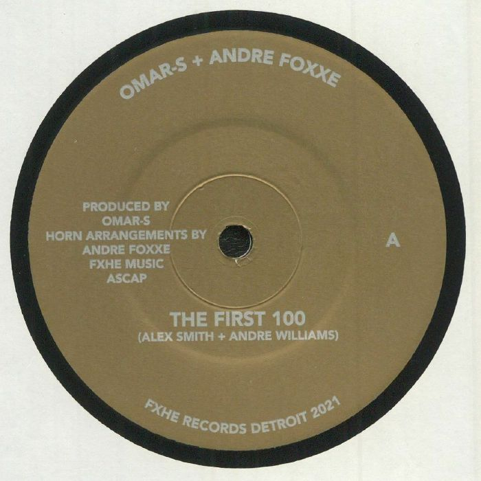 Omar S | Andre Foxxe The First One Hundred