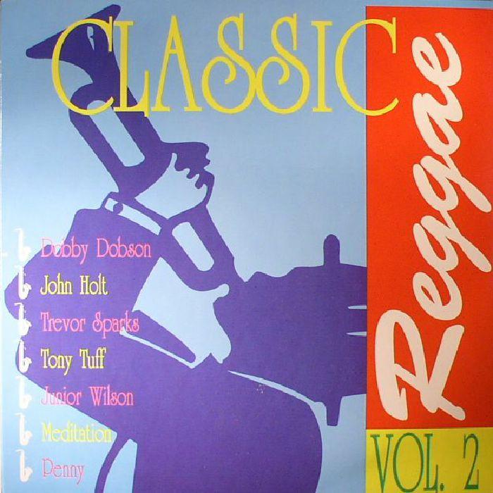 Classic Reggae Volume 2