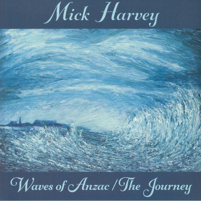 Mick Harvey Waves Of Anzac/The Journey