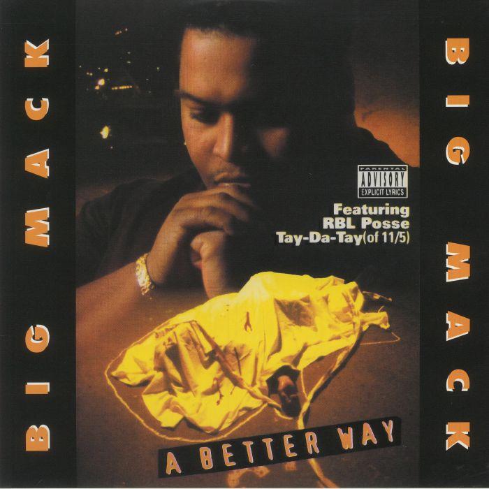 Big Mack A Better Way (25th Anniversary Edition)