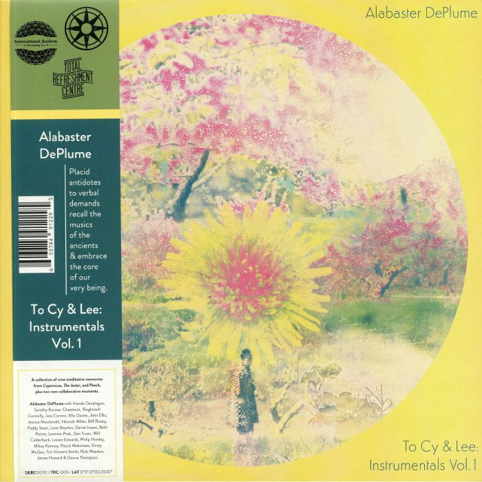 Alabaster Deplume To Cy and Lee: Instrumentals Vol 1
