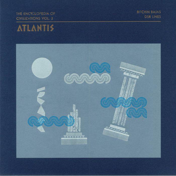 Bitchin Bajas | Dsr Lines The Encyclopedia Of Civilizations Vol 2: Atlantis
