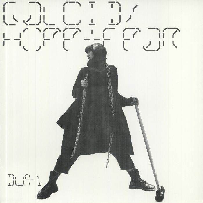 Galcid Hope and Fear