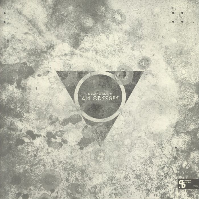 Delano Smith An Odyssey (Sushitech 15th Anniversary reissue)