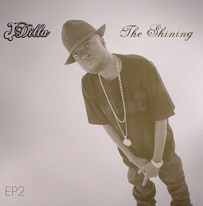 J Dilla The Shining EP 2