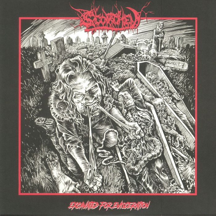 Excavated For Evisceration