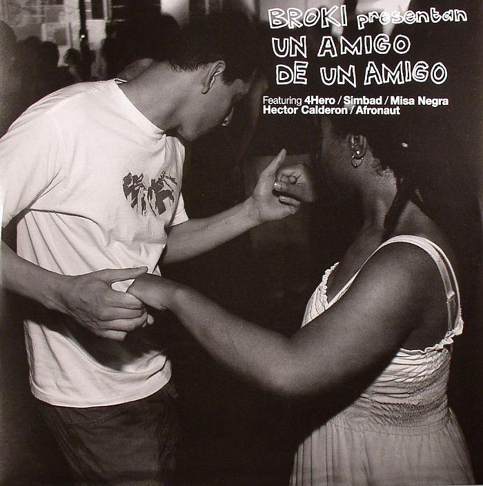 Broki   4hero   Simbad   Misa Negra   Hector Calderon   Afronaut Un Amigo De Un Amigo